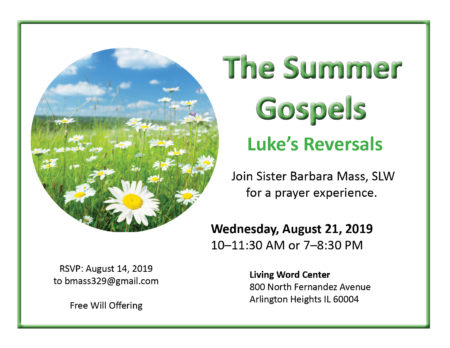 The Summer Gospels, Part III @ Living Word Center