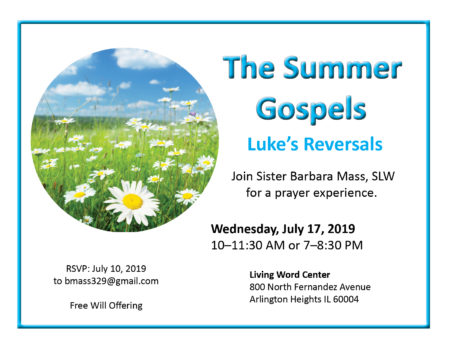 The Summer Gospels, Part II @ Living Word Center