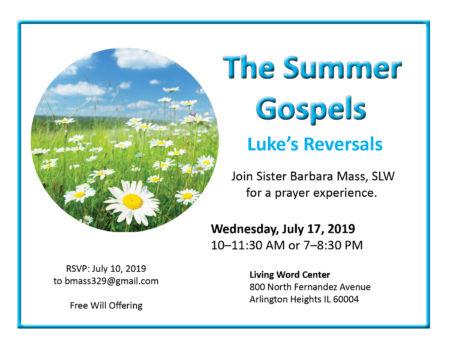 The Summer Gospels, Part II @ Living Word Center