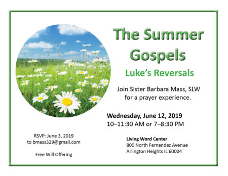 The Summer Gospels, Part I @ Living Word Center